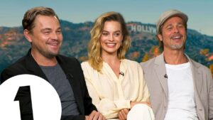 """Just F do it!"" Leonardo DiCaprio, Brad Pitt & Margot Robbie on Tarantino's Hollywood."
